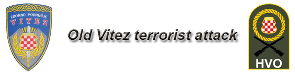 Old Vitez terrorist attack