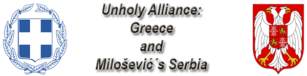 Unholy Alliance: Greece and Milošević´s Serbia