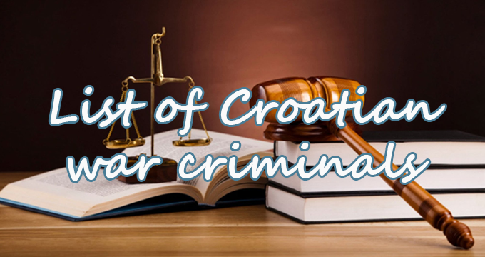 List of Croatian war criminals