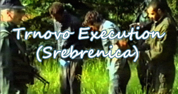 Trnovo Execution Video (Srebrenica)