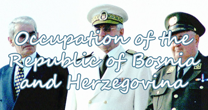 Occupation of the Republic of Bosnia and Herzegovina